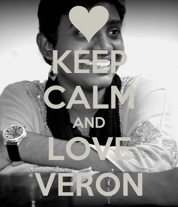 KEEP CALM AND LOVE VERON