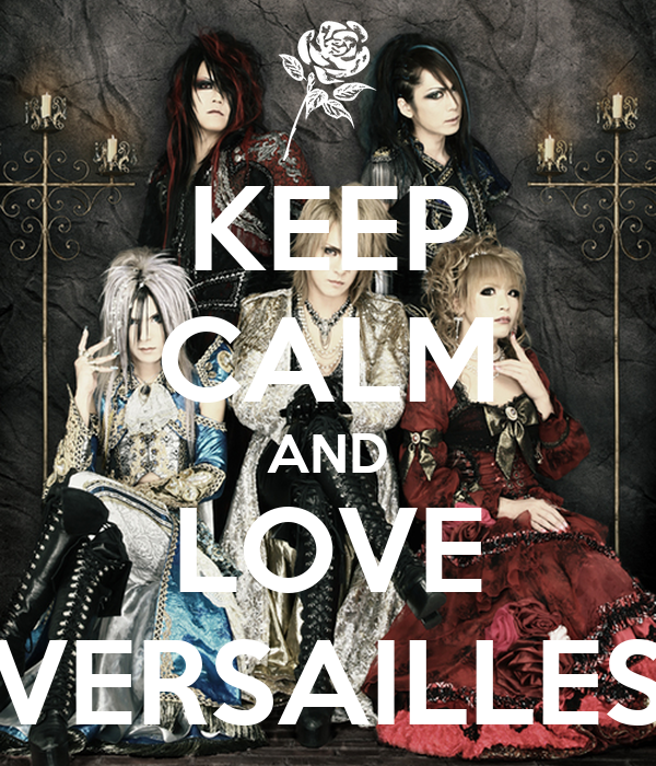 KEEP CALM AND LOVE VERSAILLES