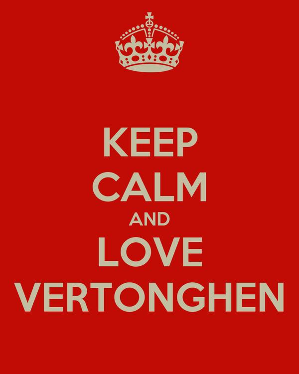 KEEP CALM AND LOVE VERTONGHEN
