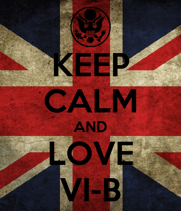 KEEP CALM AND LOVE VI-B