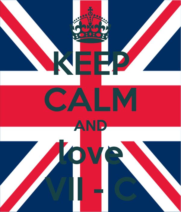 KEEP CALM AND love VII - C