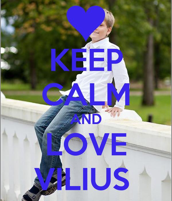 KEEP CALM AND LOVE VILIUS