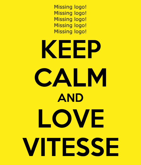 KEEP CALM AND LOVE VITESSE