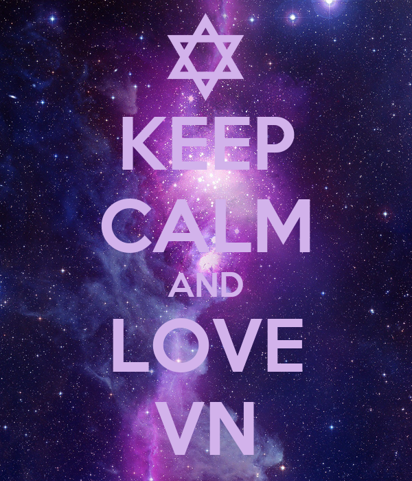 KEEP CALM AND LOVE VN