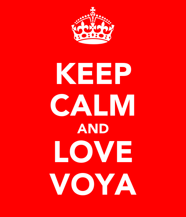 KEEP CALM AND LOVE VOYA