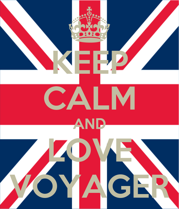KEEP CALM AND LOVE VOYAGER