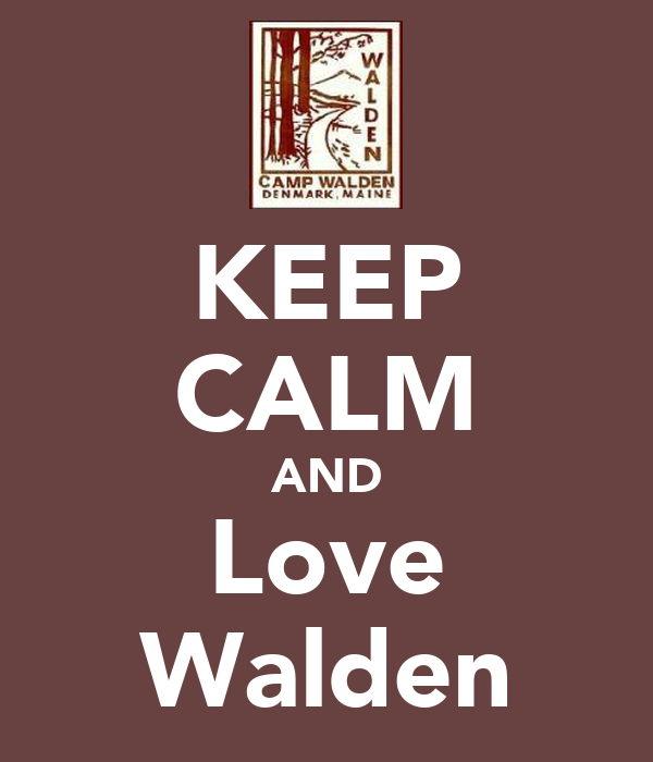 KEEP CALM AND Love Walden