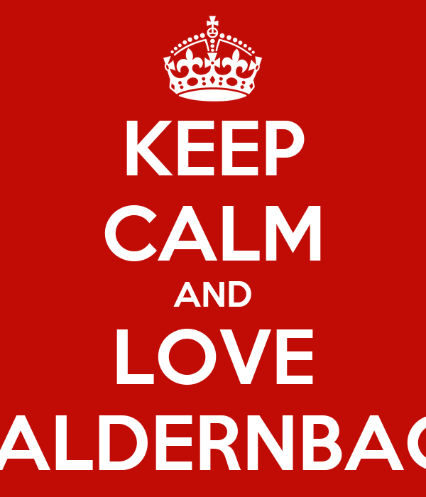 KEEP CALM AND LOVE WALDERNBACH