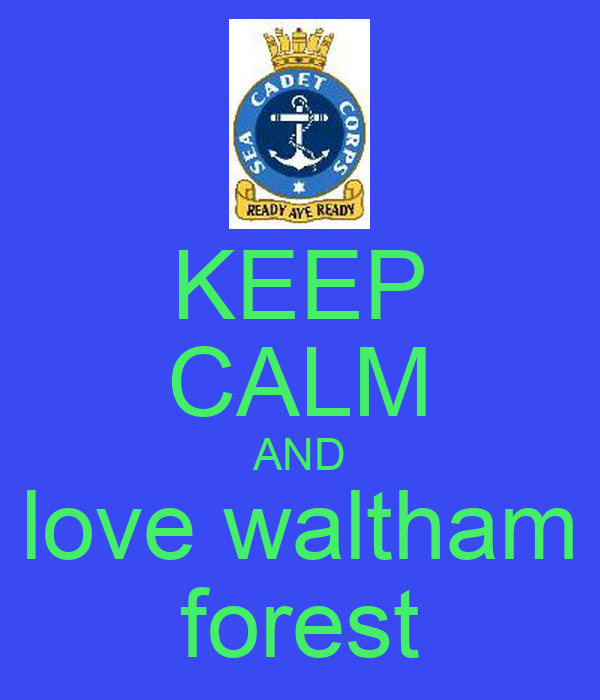 KEEP CALM AND love waltham forest