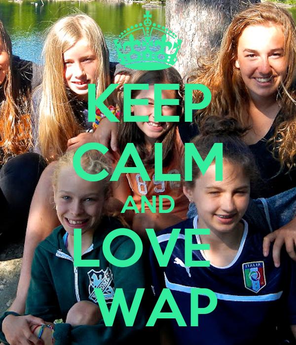 KEEP CALM AND LOVE   WAP