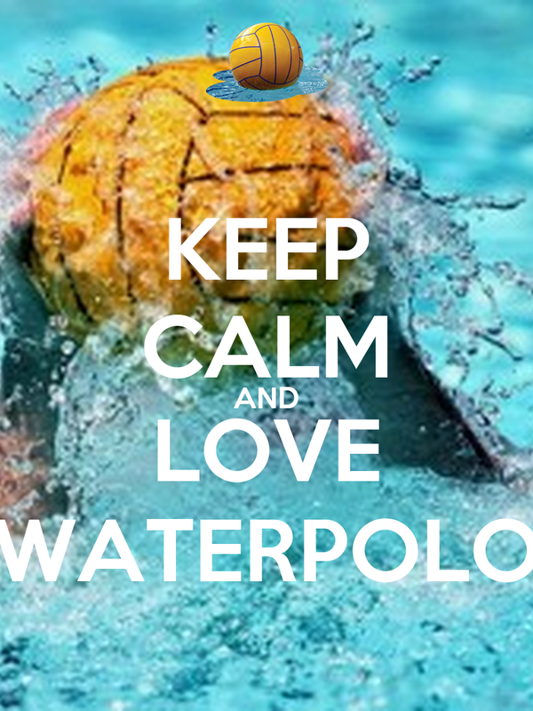 KEEP CALM AND LOVE WATERPOLO