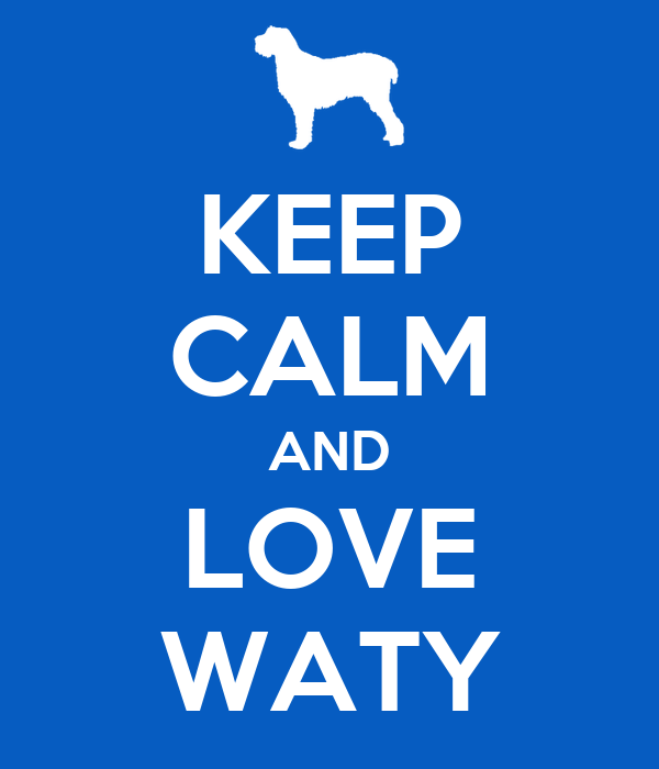 KEEP CALM AND LOVE WATY