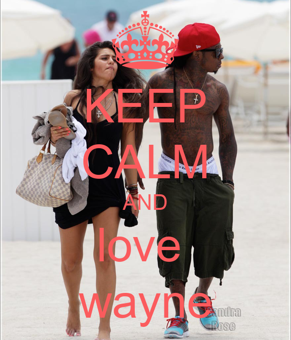 KEEP CALM AND love  wayne