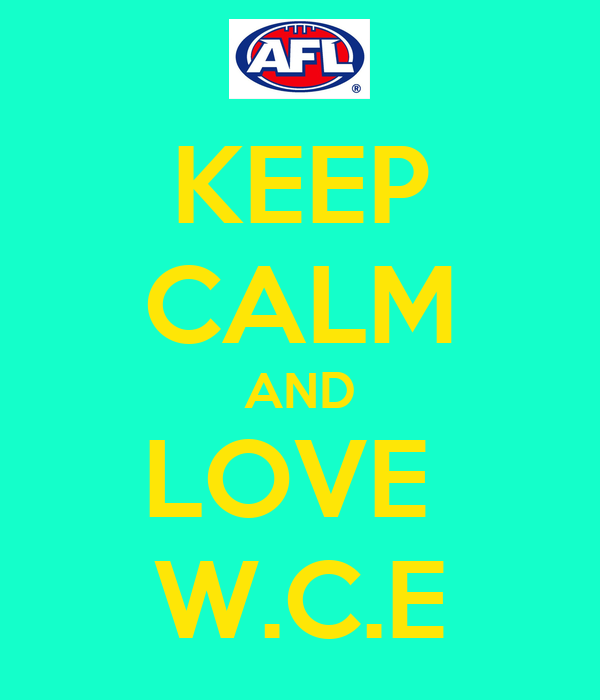 KEEP CALM AND LOVE  W.C.E