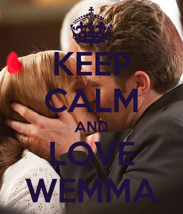 KEEP CALM AND LOVE WEMMA