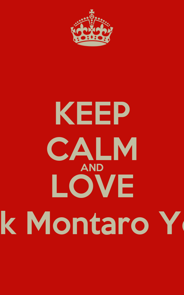 KEEP CALM AND LOVE Wenk Montaro Young