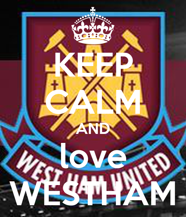 KEEP CALM AND love WESTHAM