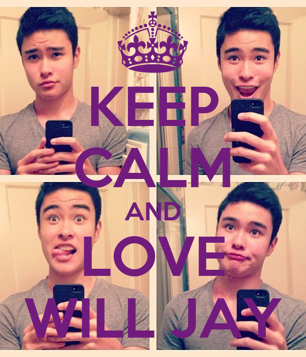 KEEP CALM AND LOVE WILL JAY