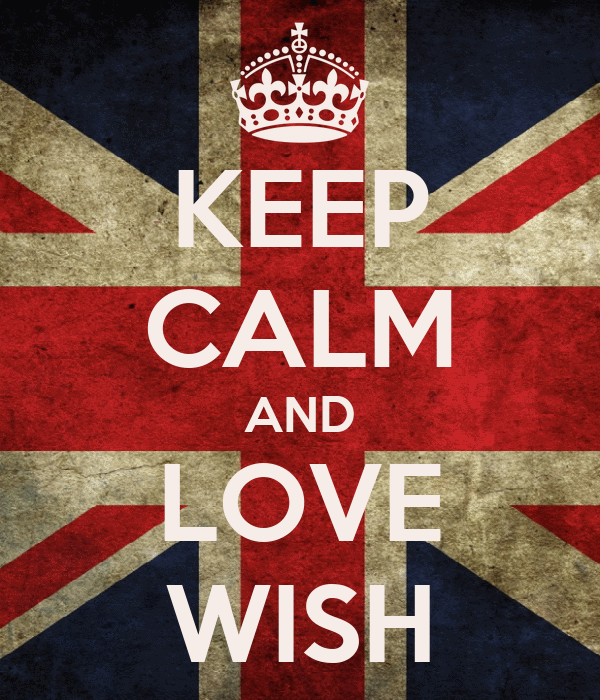 KEEP CALM AND LOVE WISH