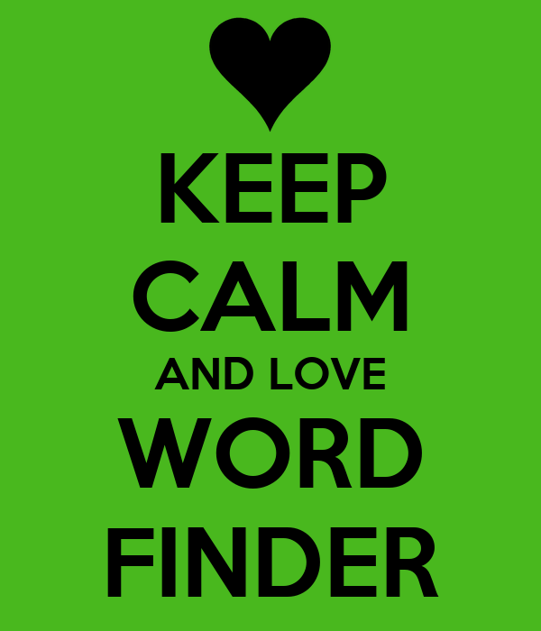 KEEP CALM AND LOVE WORD FINDER
