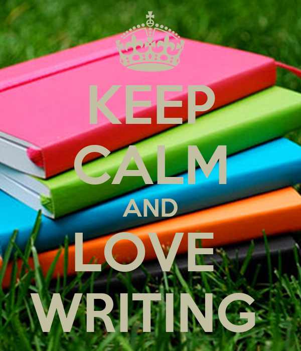 Image result for keep calm and love writing