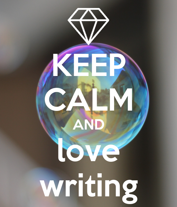 Keep Calm and Carry on Writing Poster   Tima   Keep Calm-o-Matic