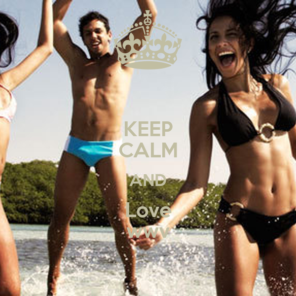 KEEP CALM AND Love wwv