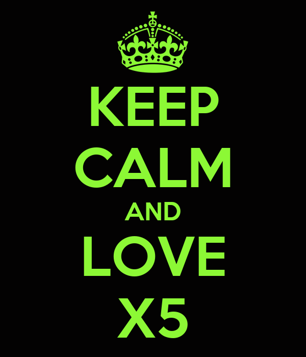 KEEP CALM AND LOVE X5