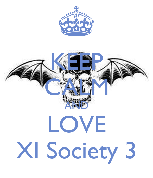 KEEP CALM AND LOVE XI Society 3