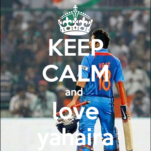 KEEP CALM and  love yahaira