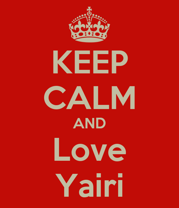 KEEP CALM AND Love Yairi