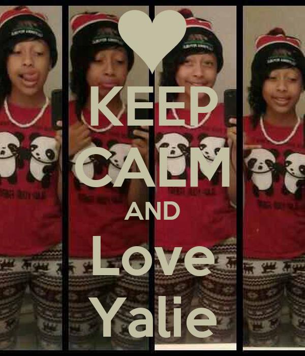 KEEP CALM AND Love Yalie