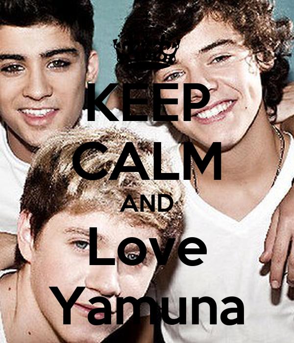 KEEP CALM AND Love Yamuna