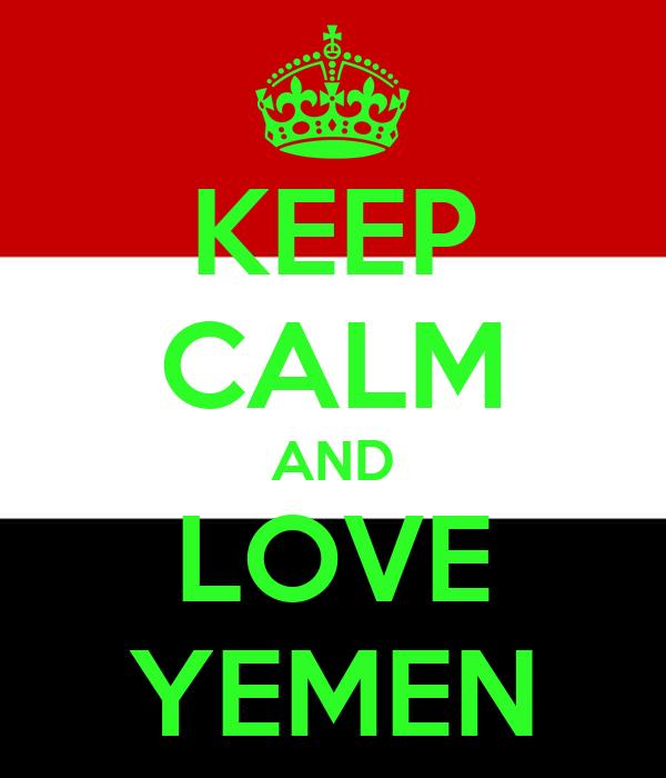 KEEP CALM AND LOVE YEMEN