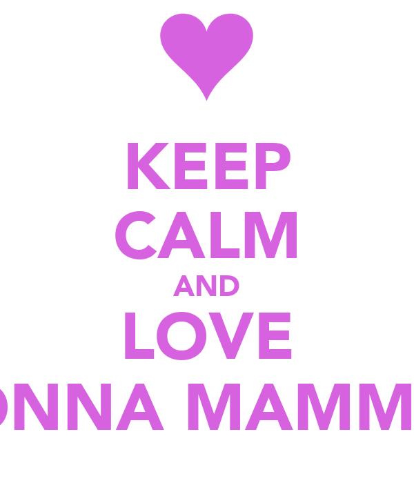 KEEP CALM AND LOVE YONNA MAMMAL