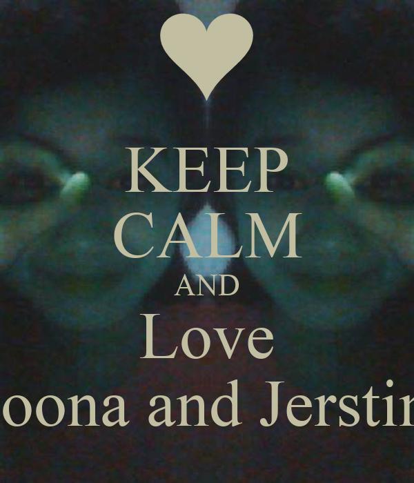 KEEP CALM AND Love Yoona and Jerstine