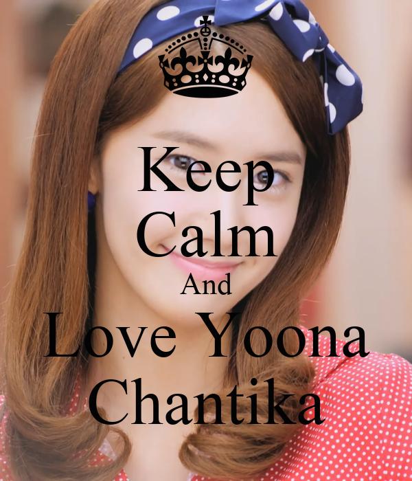 Keep Calm And Love Yoona Chantika