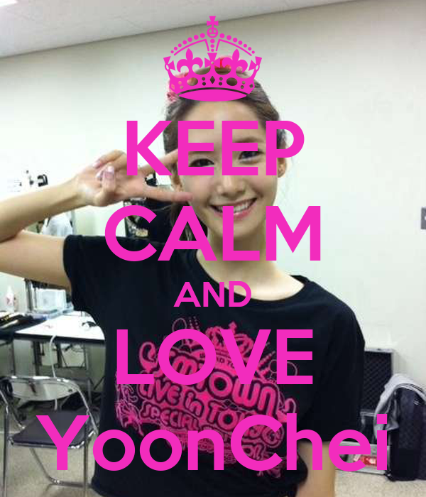 KEEP CALM AND LOVE YoonChei