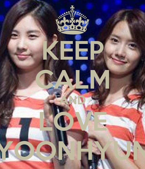 KEEP CALM AND LOVE YOONHYUN