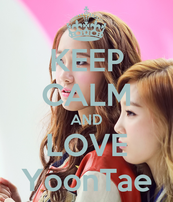 KEEP CALM AND LOVE YoonTae