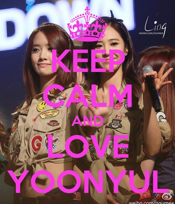 KEEP CALM AND LOVE YOONYUL