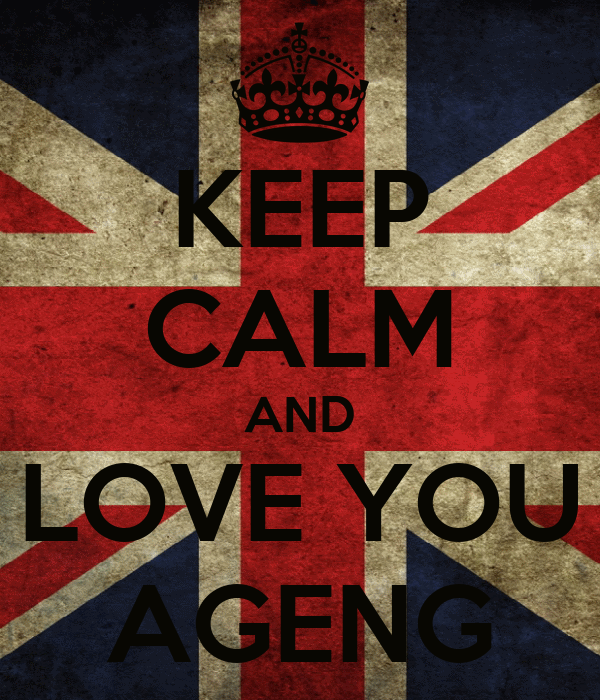KEEP CALM AND LOVE YOU AGENG