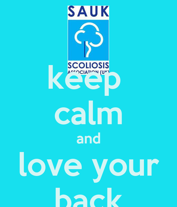 keep  calm and love your back