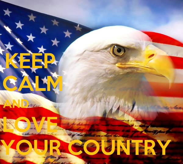 KEEP                      CALM                     AND                                               LOVE                      YOUR COUNTRY