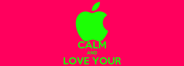 KEEP CALM AND LOVE YOUR MACBOOK