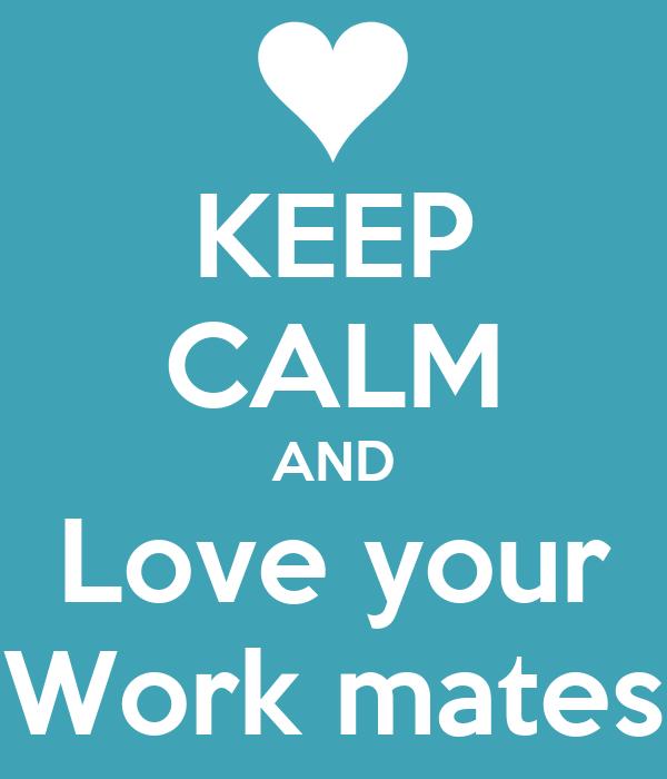 work mates