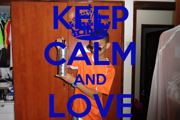 KEEP CALM AND LOVE YOUSSEF