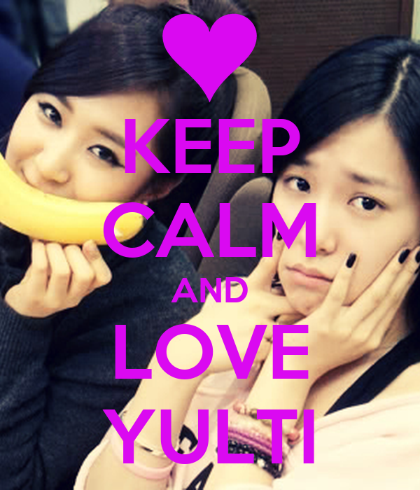 KEEP CALM AND LOVE YULTI