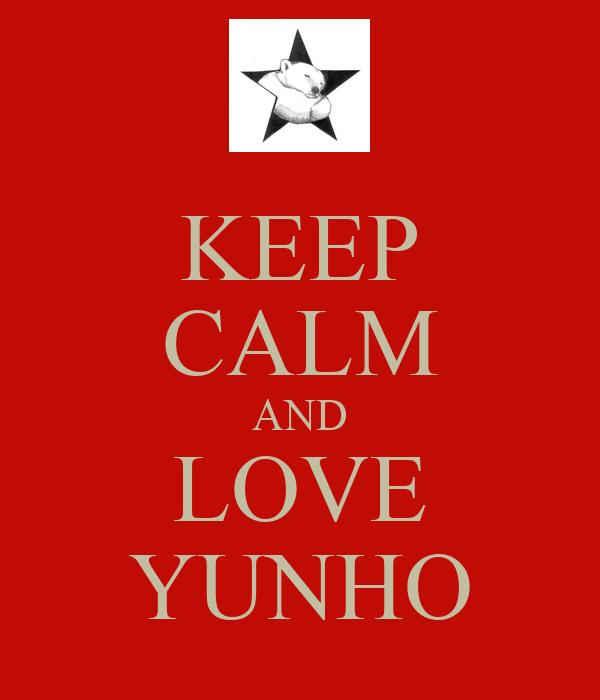 KEEP CALM AND LOVE YUNHO