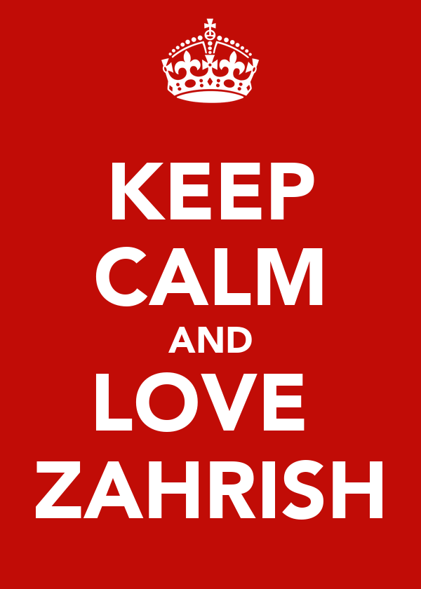 KEEP CALM AND LOVE  ZAHRISH